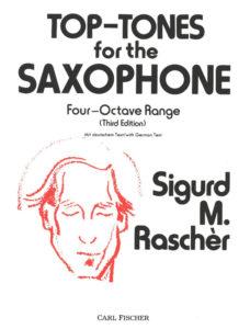 Top Tones for the Saxophone. Sigurd M. Rascher