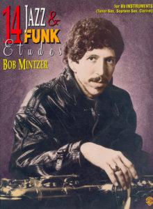 Bob Mintzer. 14 Jazz & Funk Etudes