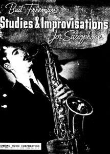 Bud Freeman. Studies & Improvisations for Saxophone