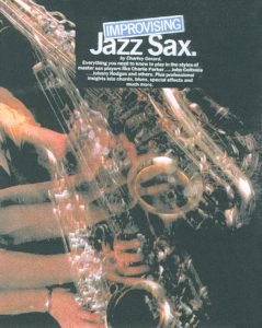 Charlie Gerard. Improvising Jazz Sax