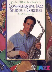 Эрик Мариенталь. Комплексное джазовое обучение и упражнения