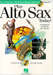 Самоучитель игры на саксофоне. Play Altosax Today. Level 1